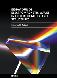 Behaviour of Electromagnetic Waves in Different Media and Structures