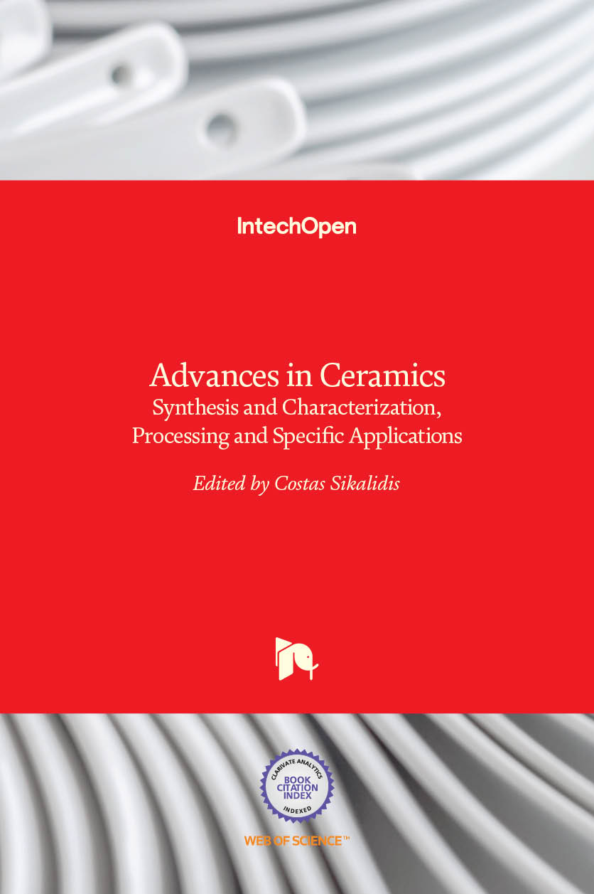 Advances in Ceramics - Synthesis and Characterization, Processing and Specific Applications
