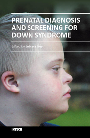 Prenatal Diagnosis and Screening for Down Syndrome