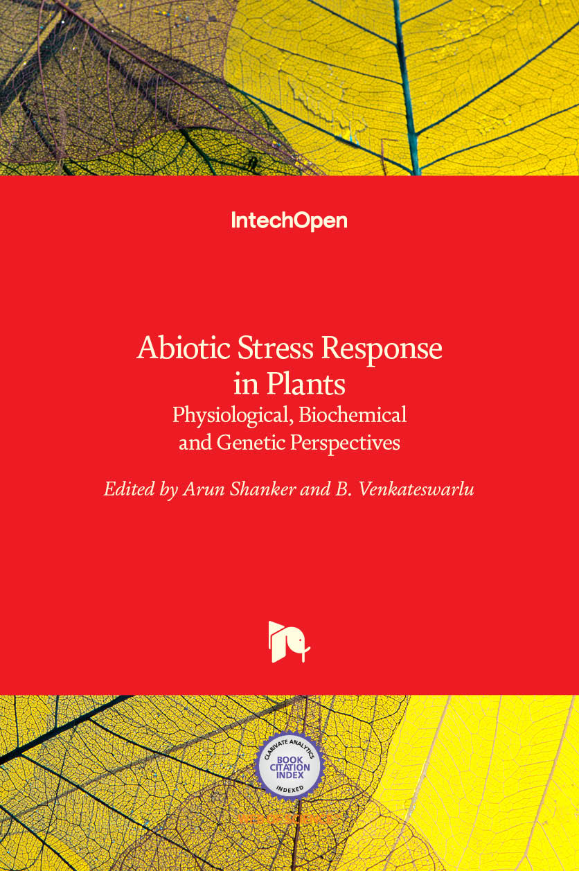 Abiotic Stress Response in Plants - Physiological, Biochemical and Genetic Perspectives