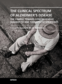 The Clinical Spectrum of Alzheimer's Disease -The Charge Toward Comprehensive Diagnostic and Therapeutic Strategies