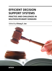 Efficient Decision Support Systems - Practice and Challenges in Multidisciplinary Domains