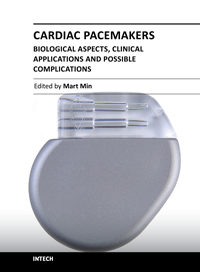 Cardiac Pacemakers - Biological Aspects, Clinical Applications and Possible Complications