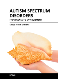 Autism Spectrum Disorders - From Genes to Environment