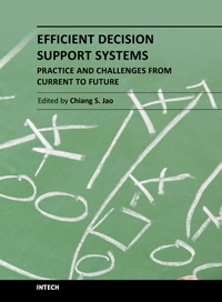 Efficient Decision Support Systems - Practice and Challenges From Current to Future