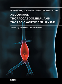 Diagnosis, Screening and Treatment of Abdominal, Thoracoabdominal and Thoracic Aortic Aneurysms