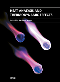 Heat Analysis and Thermodynamic Effects