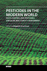 Pesticides in the Modern World - Pests Control and Pesticides Exposure and Toxicity Assessment