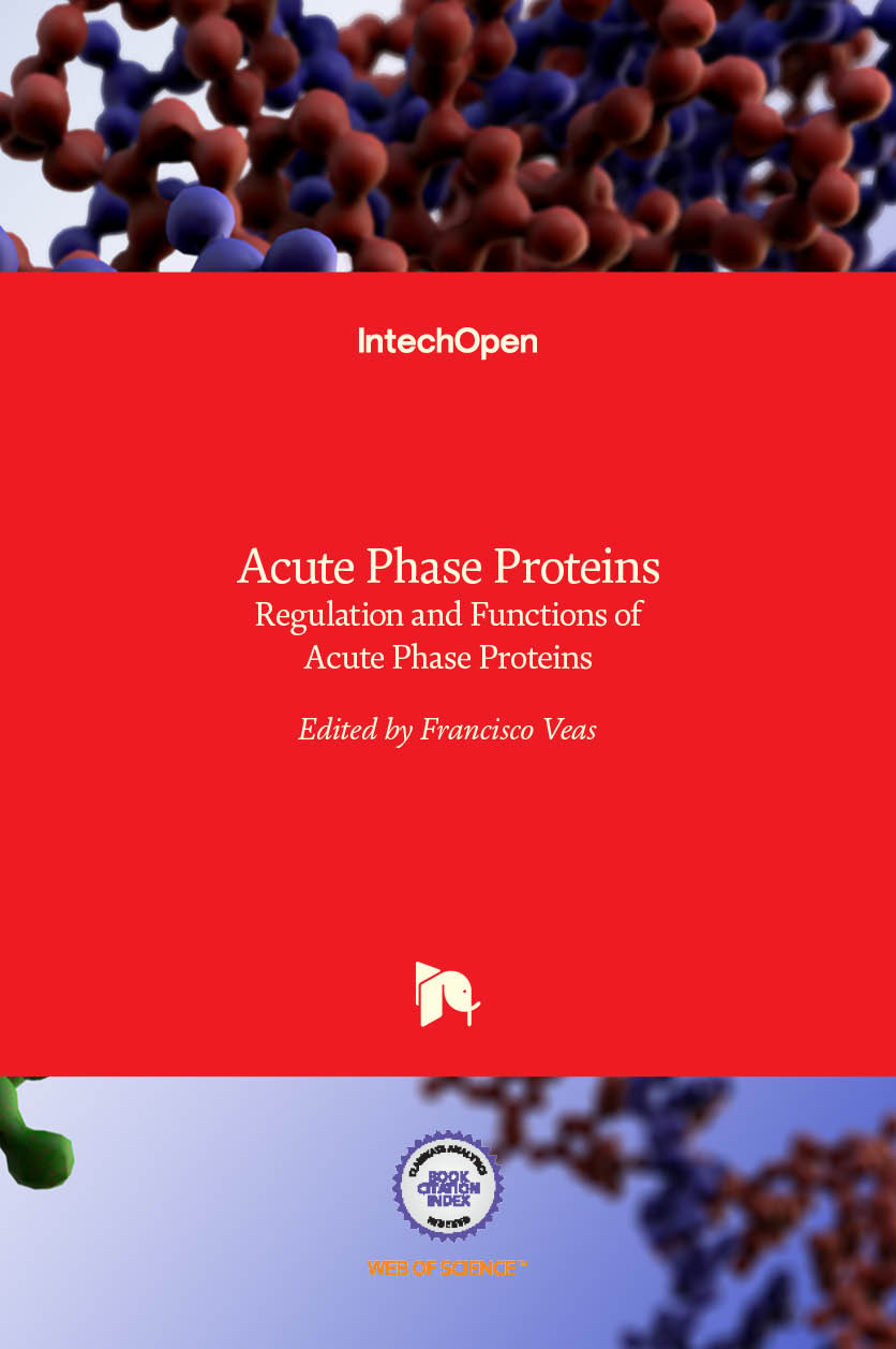 Acute Phase Proteins - Regulation and Functions of Acute Phase Proteins