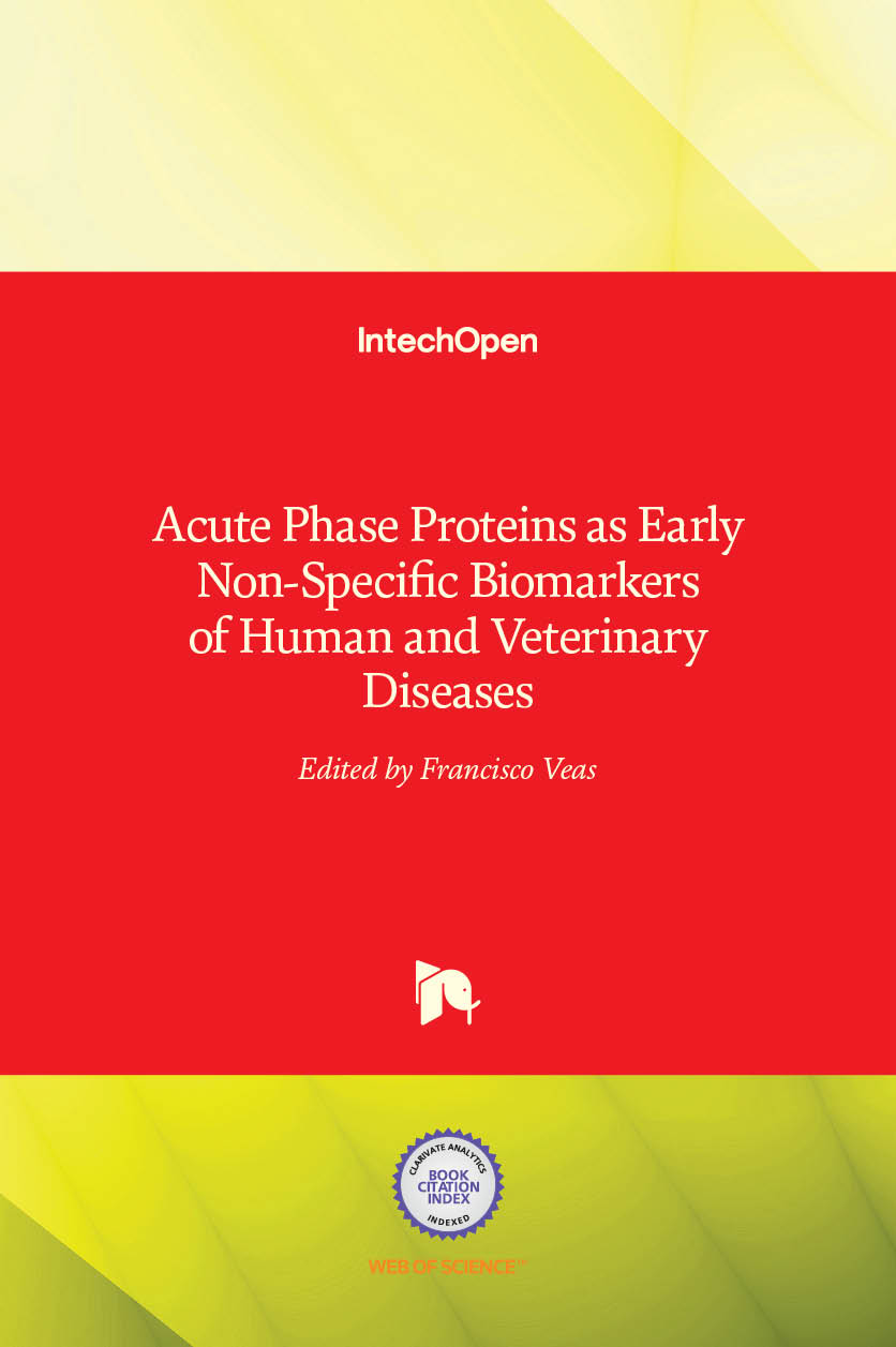 Acute Phase Proteins as Early Non-Specific Biomarkers of Human and Veterinary Diseases