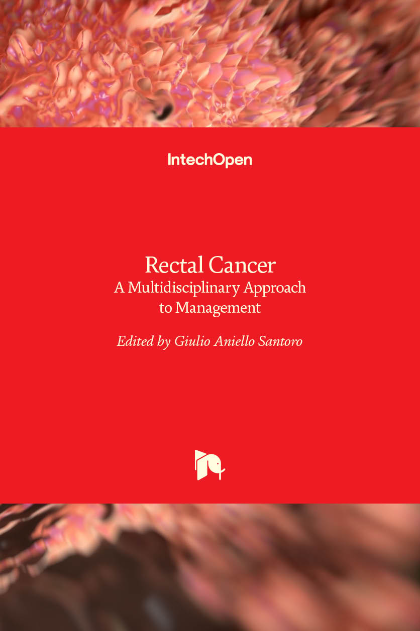 Rectal Cancer - A Multidisciplinary Approach to Management