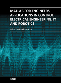 MATLAB for Engineers - Applications in Control, Electrical Engineering, IT and Robotics