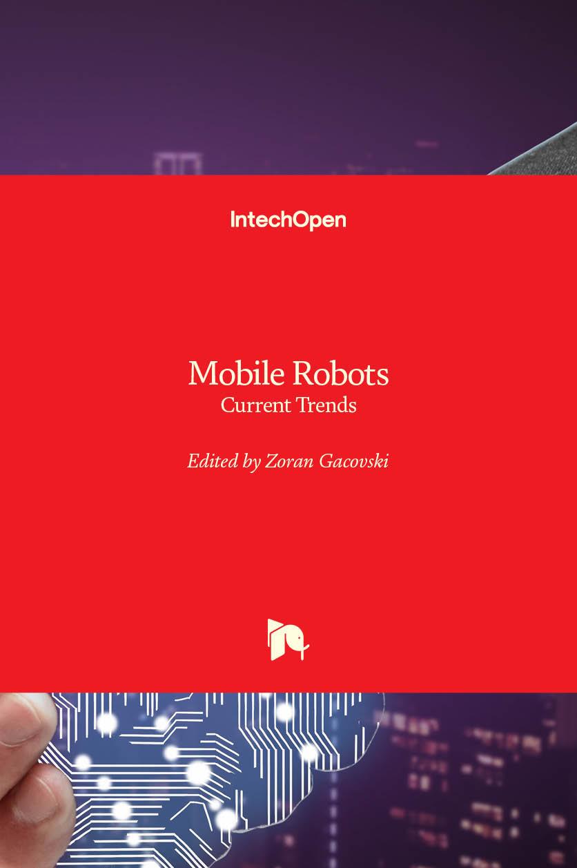 Mobile Robots - Current Trends