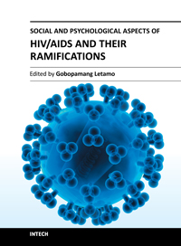 Social and Psychological Aspects of HIV/AIDS and their Ramifications