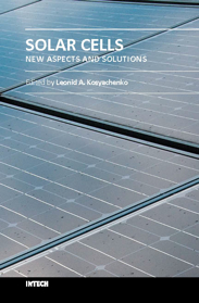 Solar Cells - New Aspects and Solutions
