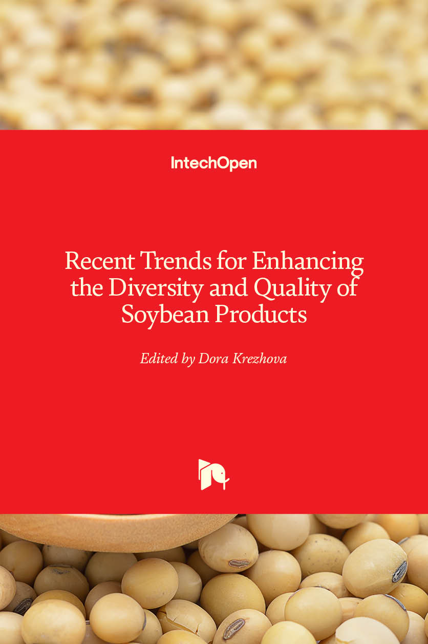 Recent Trends for Enhancing the Diversity and Quality of Soybean Products