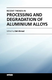 Recent Trends in Processing and Degradation of Aluminium Alloys