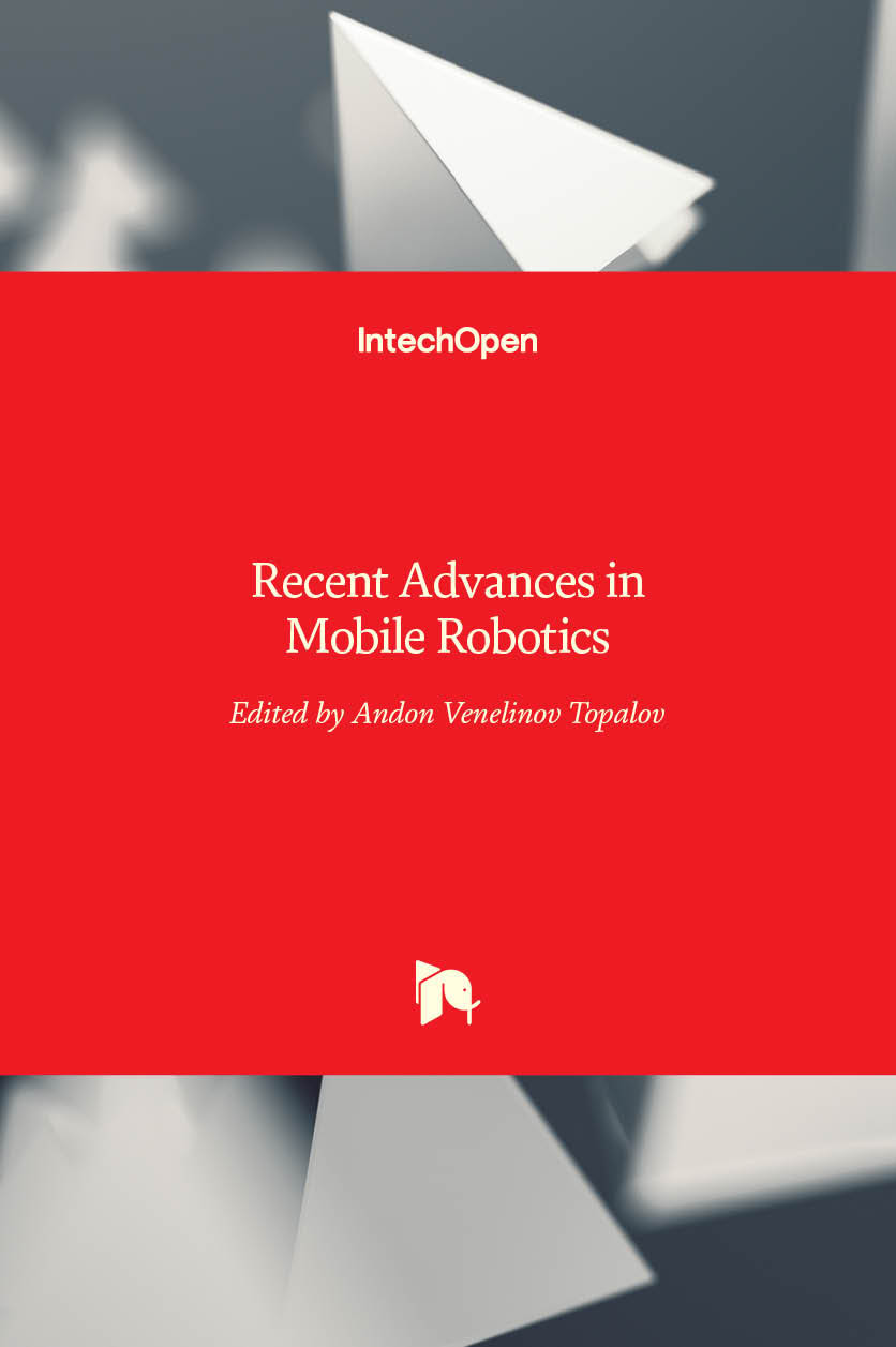 Recent Advances in Mobile Robotics