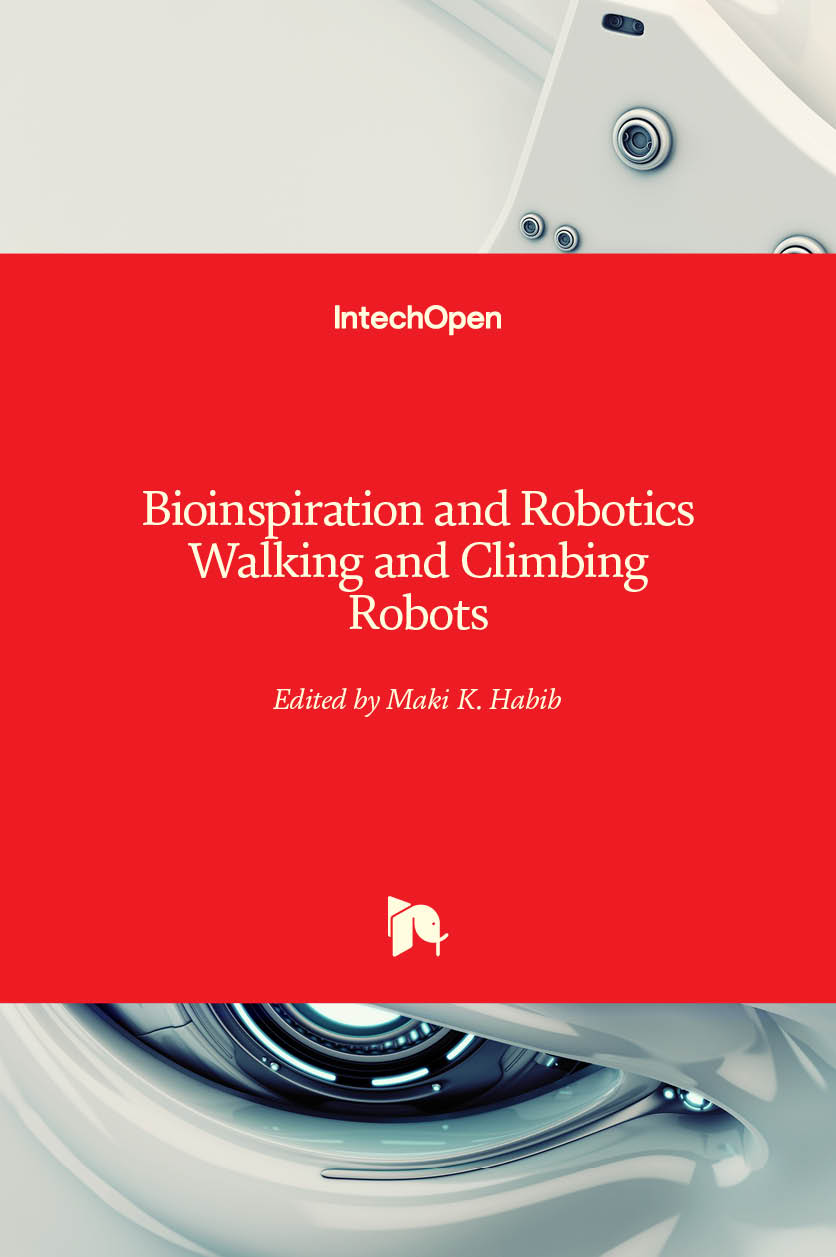 Bioinspiration and Robotics Walking and Climbing Robots