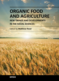 Organic Food and Agriculture - New Trends and Developments in the Social Sciences