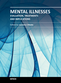 Mental Illnesses - Evaluation, Treatments and Implications