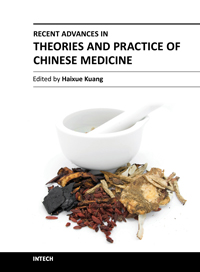 Recent Advances in Theories and Practice of Chinese Medicine