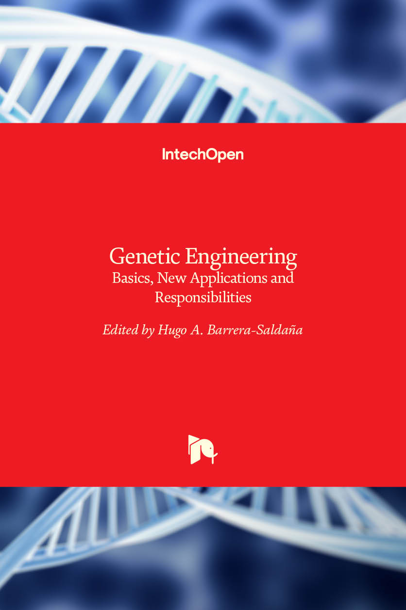 Genetic Engineering - Basics, New Applications and Responsibilities