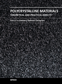 Polycrystalline Materials - Theoretical and Practical Aspects