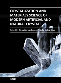 Crystallization and Materials Science of Modern Artificial and Natural Crystals