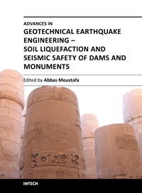 Advances in Geotechnical Earthquake Engineering - Soil Liquefaction and Seismic Safety of Dams and Monuments Abbas Moustafa