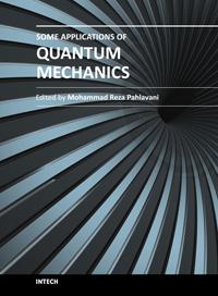 Some Applications of Quantum Mechanics - Most Downloaded