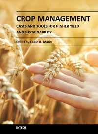 Crop Management - Cases and Tools for Higher Yield and Sustainability