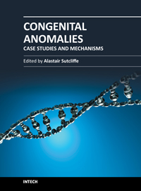 Congenital Anomalies - Case Studies and Mechanisms