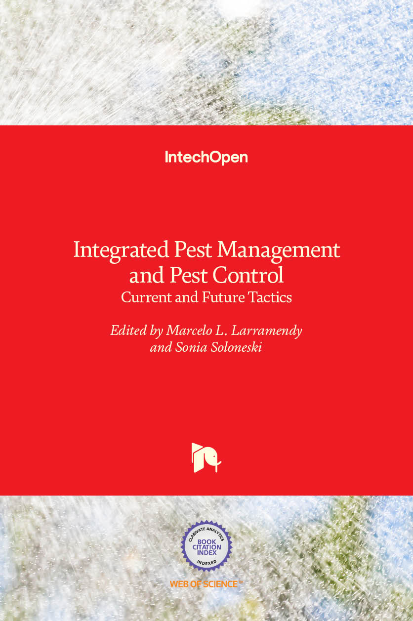 Integrated Pest Management and Pest Control - Current and Future Tactics