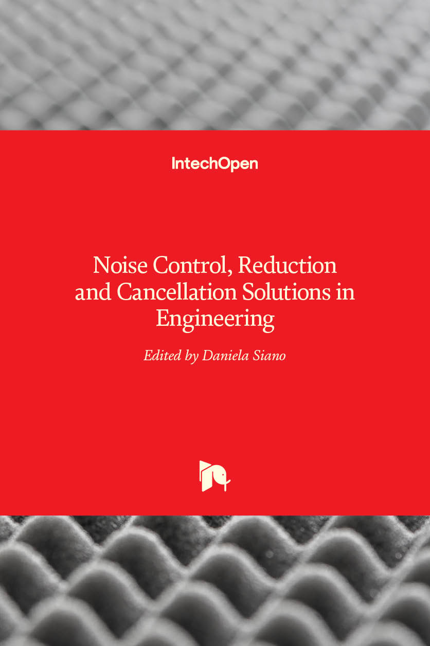 Noise Control, Reduction and Cancellation Solutions in Engineering