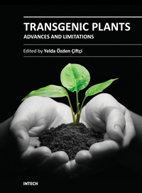 Transgenic Plants - Advances and Limitations