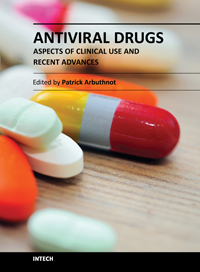 Antiviral Drugs - Aspects of Clinical Use and Recent Advances