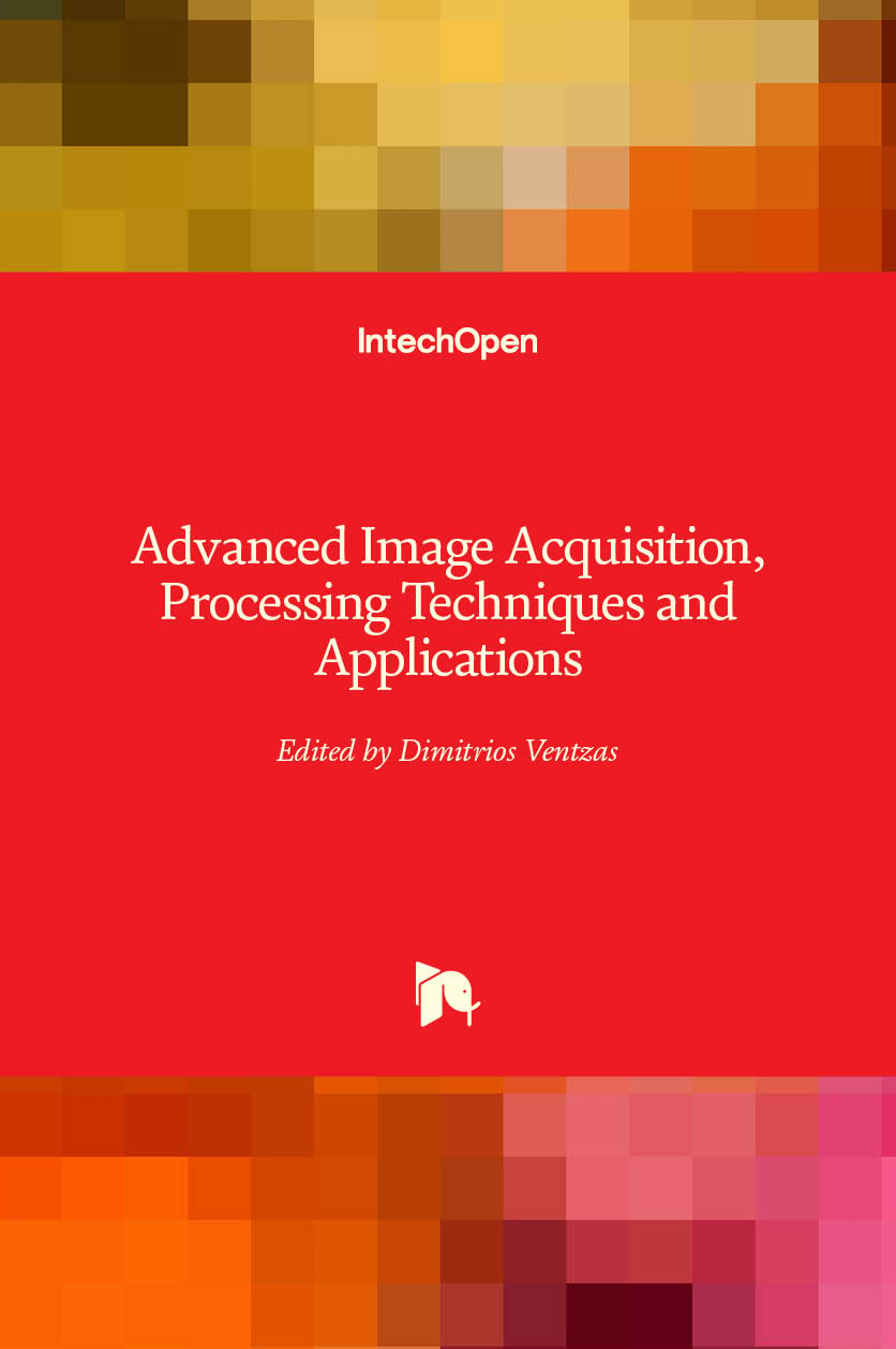 Advanced Image Acquisition, Processing Techniques and Applications I