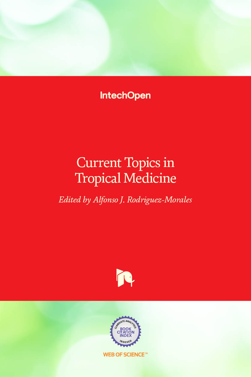 Current Topics in Tropical Medicine