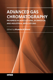 Advanced Gas Chromatography - Progress in Agricultural, Biomedical and Industrial Applications