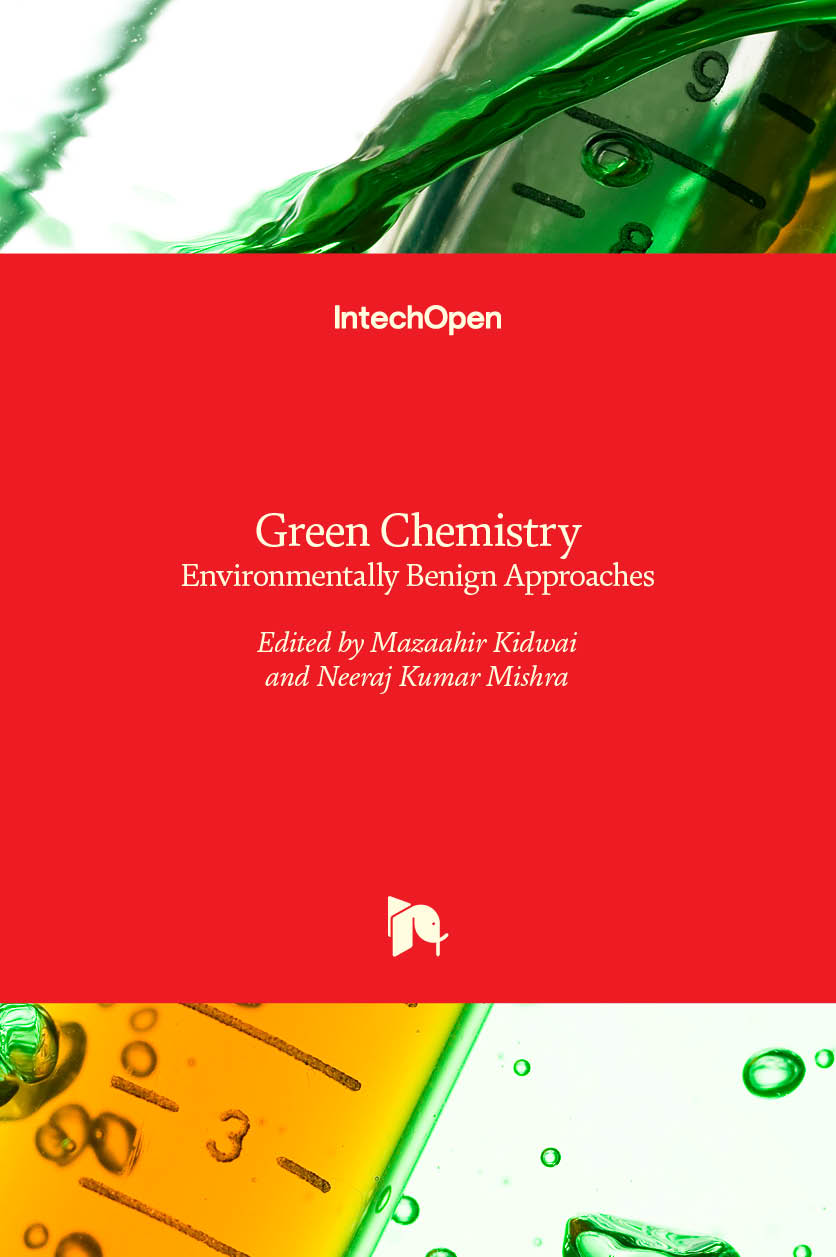 Green Chemistry - Environmentally Benign Approaches