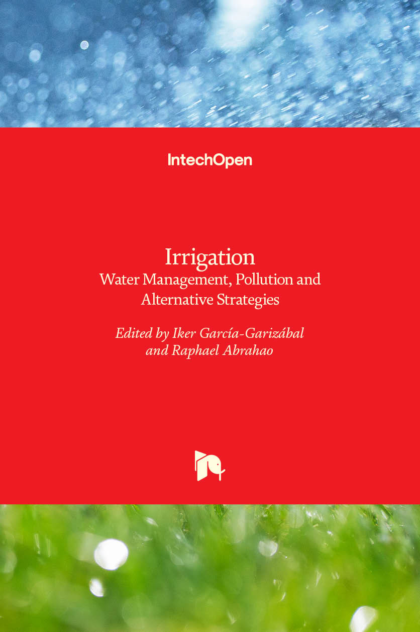 Irrigation - Water Management, Pollution and Alternative Strategies