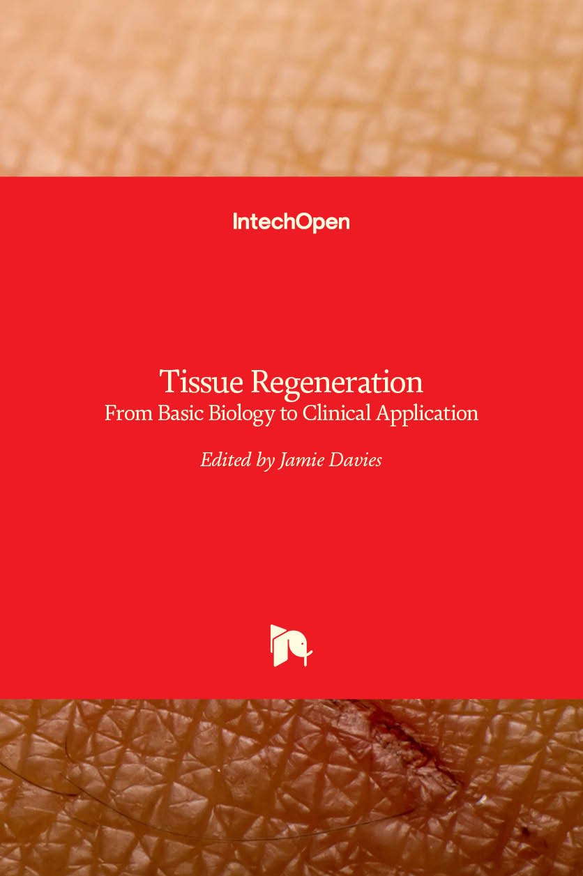 Tissue Regeneration - From Basic Biology to Clinical Application