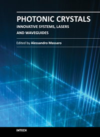 Photonic Crystals - Innovative Systems, Lasers and Waveguides