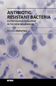 Antibiotic Resistant Bacteria - A Continuous Challenge in the New Millennium