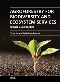 Agroforestry for Biodiversity and Ecosystem Services - Science and Practice