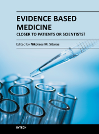 Evidence Based Medicine - Closer to Patients or Scientists?