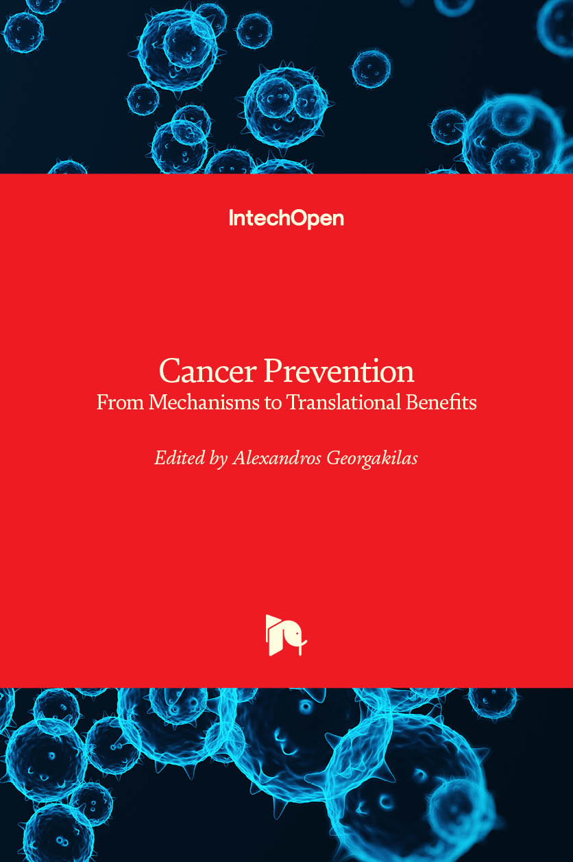 Cancer Prevention - From Mechanisms to Translational Benefits
