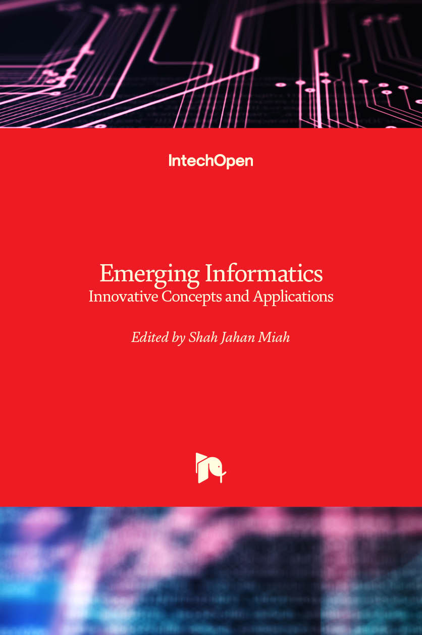 Emerging Informatics - Innovative Concepts and Applications