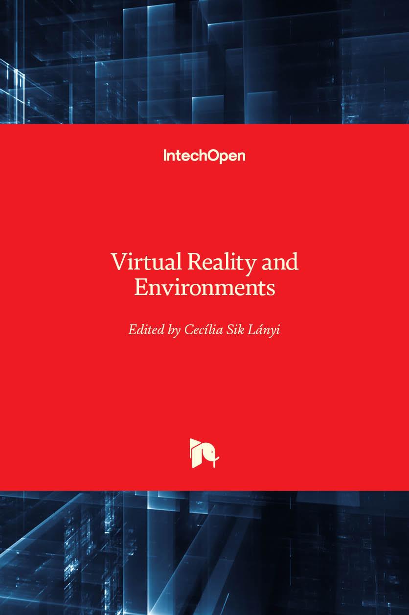 Virtual Reality and Environments